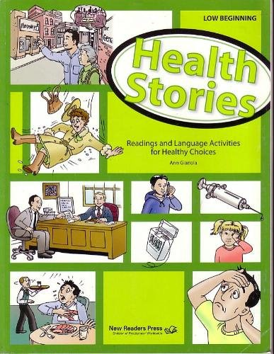 9781564207012: Health Stories Low Beginning: Reading and Language Activities for Healthy Choices