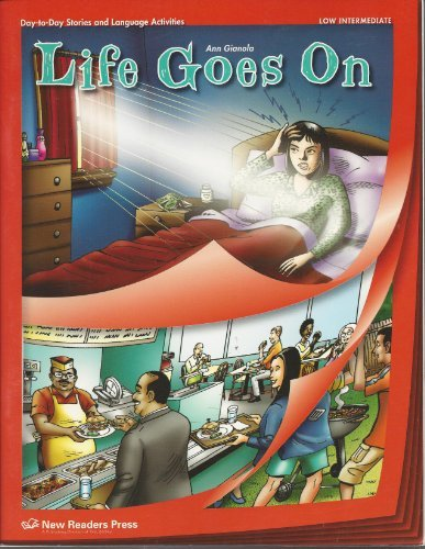 9781564207951: Life Goes On: Low Intermediate: Day-to-day Stories and Language Activitites