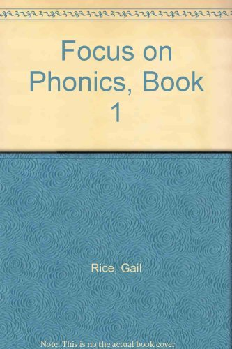 9781564209429: Focus on Phonics 1: Sounds and Names of Letters