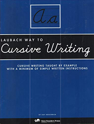 Laubach Way to Cursive Writing: Cursive Writing: Kay Koschnick