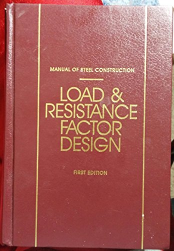 9781564240019: Manual of Steel Construction Load and Resistance Factor Design