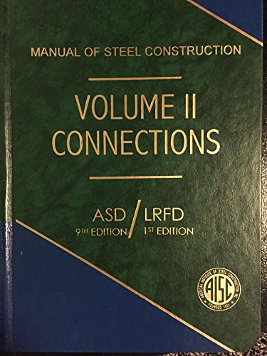 Manual of Steel Construction: Connections Asd/Lrfd/No M0170