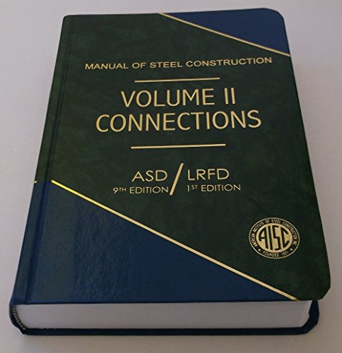 Manual of Steel Construction, Volume II Connections,