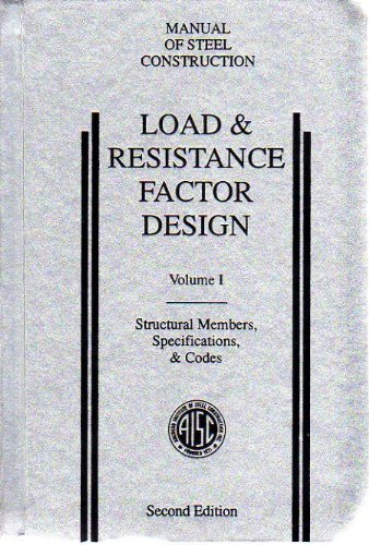 Load and Resistance Factor Design : Manual: AISC Manual Committee;