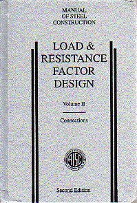 Load & Resistance Factor Design: Manual of: American Institute of