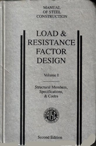9781564240439: Manual of Steel Construction: Load & Resistance Factor Design : Volume 1, Structural Members, Specifications, & Codes