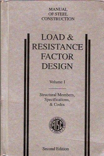 Load & Resistance Factor Design: Connections (Manual: American Institute of
