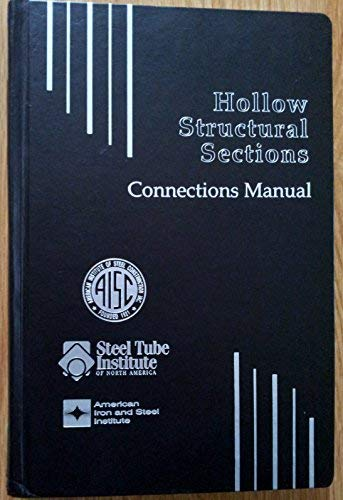 9781564240453: Hollow Structural Sections Connections Manual