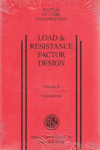 Load & Resistance Factor Design (Volume II: American Institute of