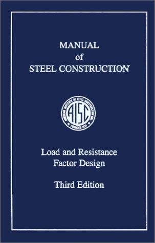 9781564240514: AISC Manual of Steel Construction: Load and Resistance Factor Design, Third Edition (LRFD 3rd Edition)