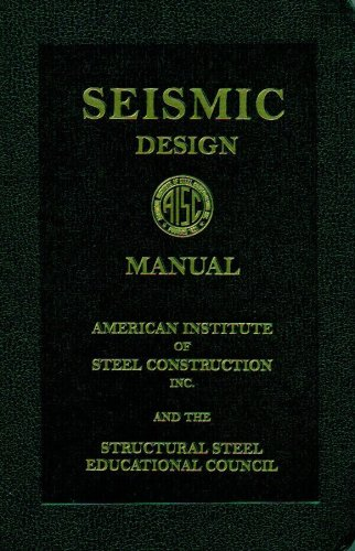 AISC Seismic Design Manual, 2006: American Institute Of