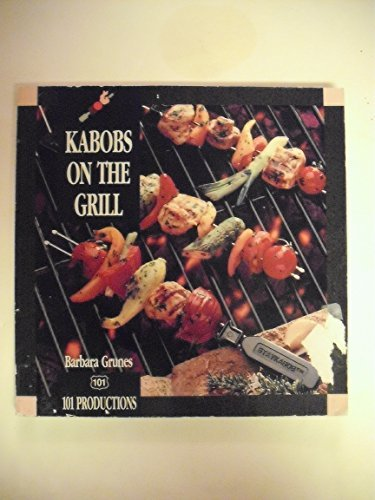 9781564265081: Kabobs on the Grill