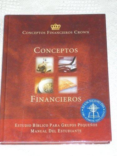 Conceptos Financieros - Estudio Biblico Para Grupos Pequenos - Manual Del Estudiante: Howard Dayton