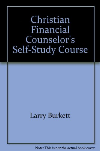 9781564270764: Christian Financial Counselor's Self-Study Course