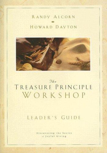 The Treasure Principle Workshop [With CDROM]: Randy Alcorn, Howard