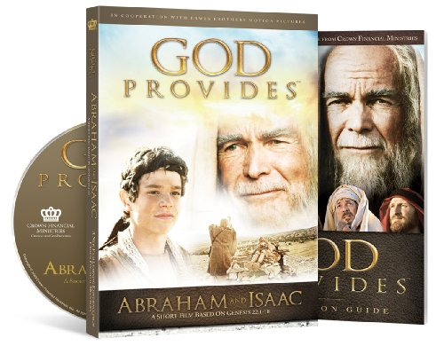 Abraham and Isaac (God Provides Series): Crown Financial Ministries