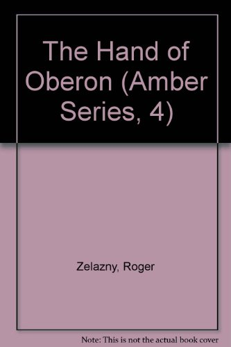 9781564312433: The Hand of Oberon (Amber Series, 4)