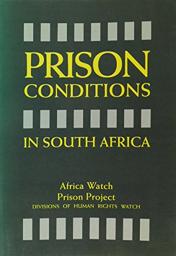 Prison Conditions in South Africa: Africa Watch 1266 & Human Rights Watch Staff