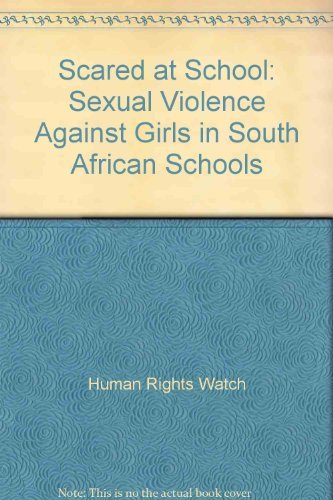 9781564322579: Scared at School: Sexual Violence Against Girls in South African Schools