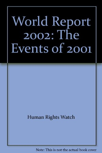Human Rights Watch World Report 2001: Human Rights Watch Staff