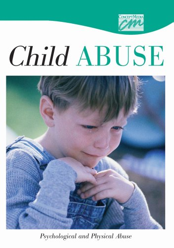 Child Abuse and Neglect: Psychological and Physical Abuse (CD): Media Concept, Concept Media, (...
