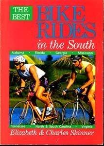9781564400154: The Best Bike Rides in the South: Alabama, Florida, Georgia, Mississippi, North Carolina, South Carolina, Tennessee, Virginia