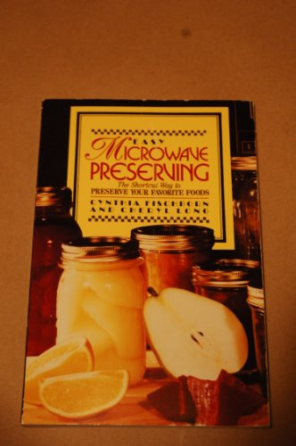 Easy Microwave Preserving: Fischborn/Long Fischborn/Long