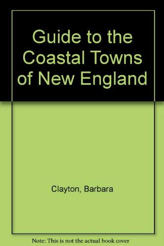 9781564400178: Guide to the Coastal Towns of New England