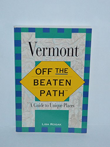 9781564400550: Vermont: Off the Beaten Path (Insiders Guide: Off the Beaten Path)