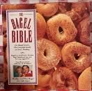 9781564400949: The Bagel Bible: For Bagel Lovers, the Complete Guide to Great Noshing