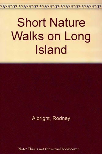 9781564401496: Short Nature Walks on Long Island