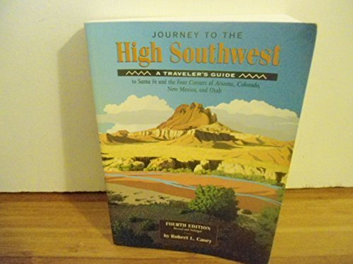 9781564401519: Journey to the High Southwest a Traveler's Guide