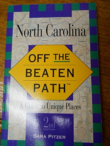 9781564401595: North Carolina: Off the Beaten Path/a Guide to Unique Places (Insiders Guide: Off the Beaten Path)