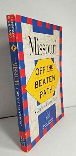 9781564401618: Missouri: Off the Beaten Path/a Guide to Unique Places (Insiders Guide: Off the Beaten Path)