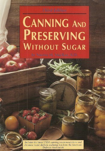 9781564401632: Canning and Preserving Without Sugar