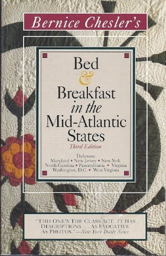 Bed and Breakfast in the Mid-Atlantic States (Voyager Book): Chesler, Bernice