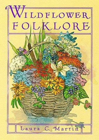 9781564402219: Wildflower Folklore