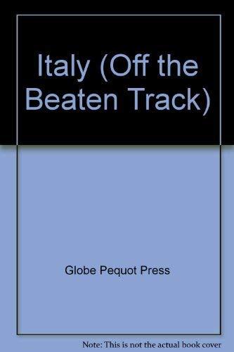 Italy (Off the Beaten Track)