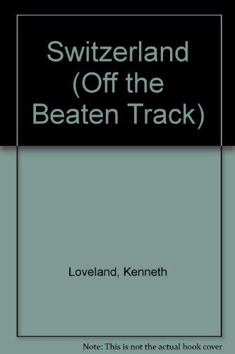 9781564403001: Off the Beaten Track Switzerland
