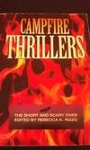 9781564403711: Campfire Thrillers: The Short and Scary Ones