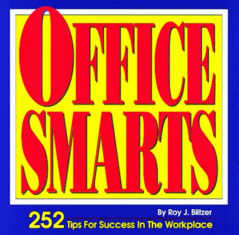 Office Smarts: Roy Blitzer
