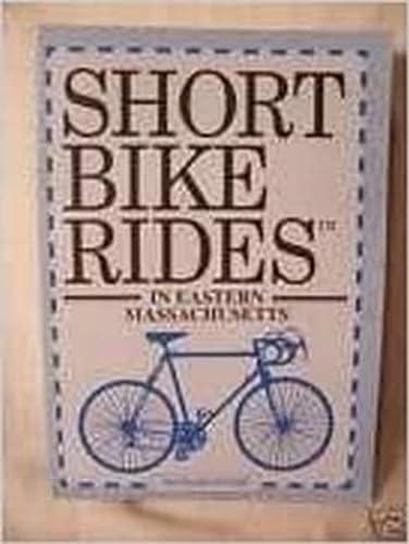 9781564403933: Short Bike Rides in Eastern Massachusetts