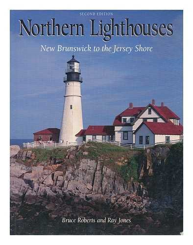 9781564404060: Northern Lighthouses: New Brunswick to the Jersey Shore