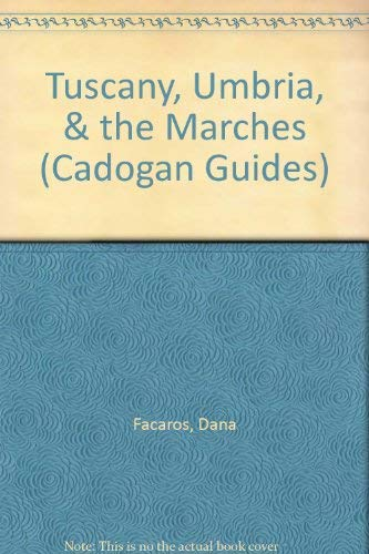 9781564404640: Tuscany, Umbria, & the Marches (Cadogan Guides)
