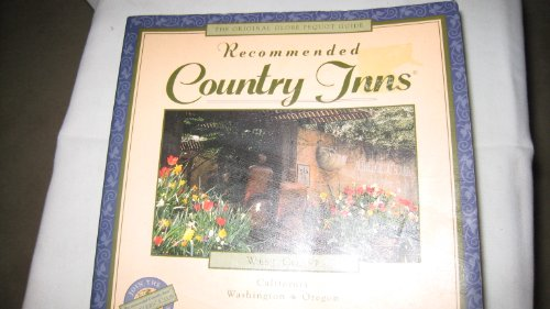 Recommended Country Inns: West Coast/California/Oregon/Washington (Recommended ...