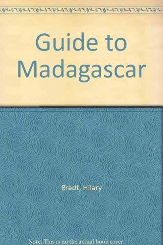 Guide to Madagascar (Bradt Travel Guide Madagascar): Bradt, Hilary