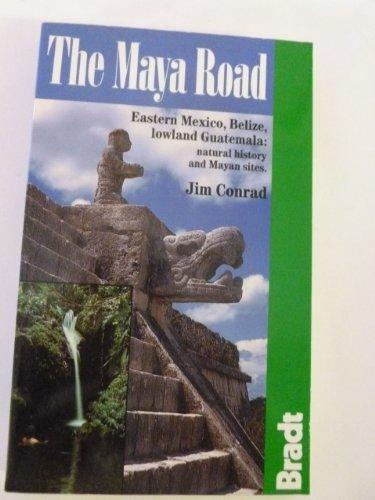 9781564405616: The Maya Road (Bradt Guides)