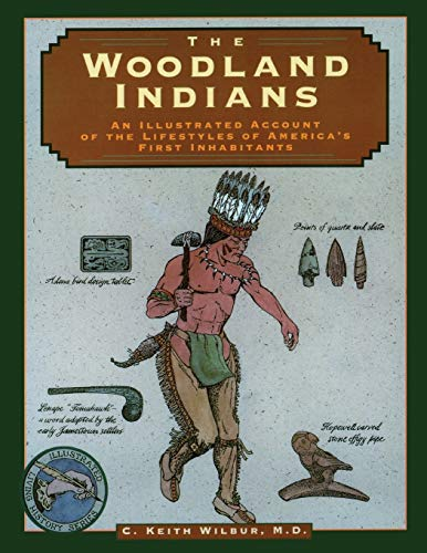 9781564406255: Woodland Indians (Illustrated Living History Series)
