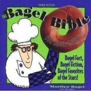 THE BAGEL BIBLE for Bagel Lovers the Complete Guide to Great Noshing