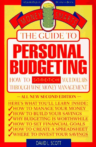 Guide to Personal Budgeting (Money Smarts Series) (1564407330) by David L. Scott